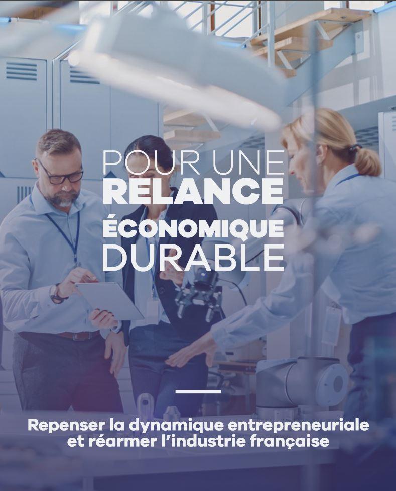 Repenser la dynamique entrepreneuriale et réarmer l'industrie française